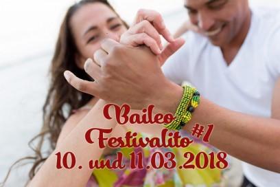 Baileo Festivalito – Wir feiern 1 Jahr Baileo